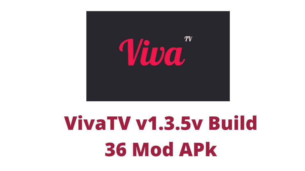 VivaTV v1.3.5v Build 36 Mod APk